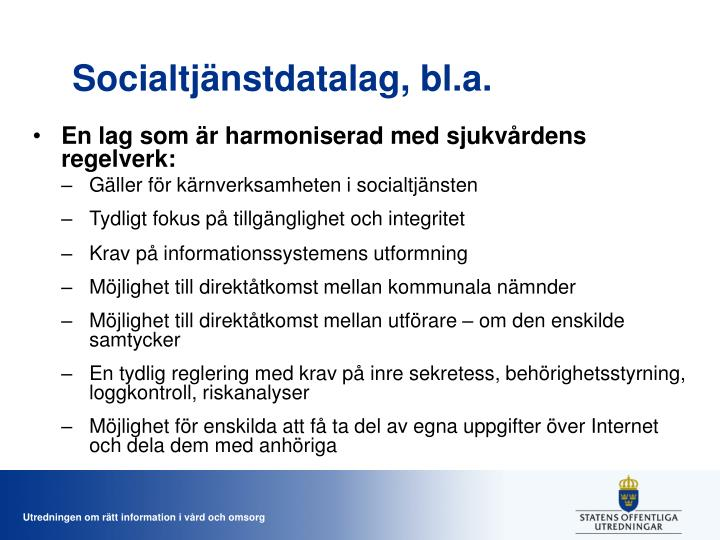 Socialtjänstdatalag, bl.a.