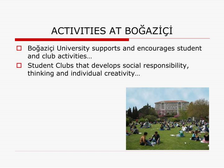 ACTIVITIES AT BOĞAZİÇİ