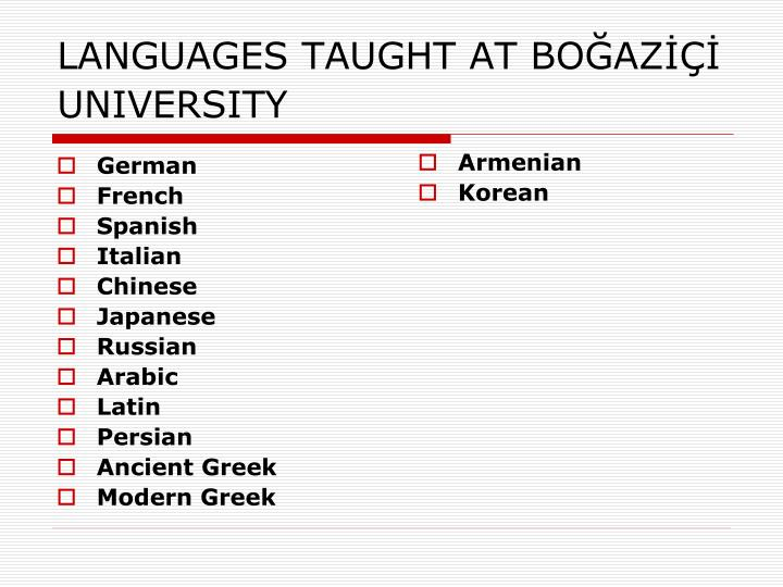 LANGUAGES TAUGHT AT BOĞAZİÇİ UNIVERSITY