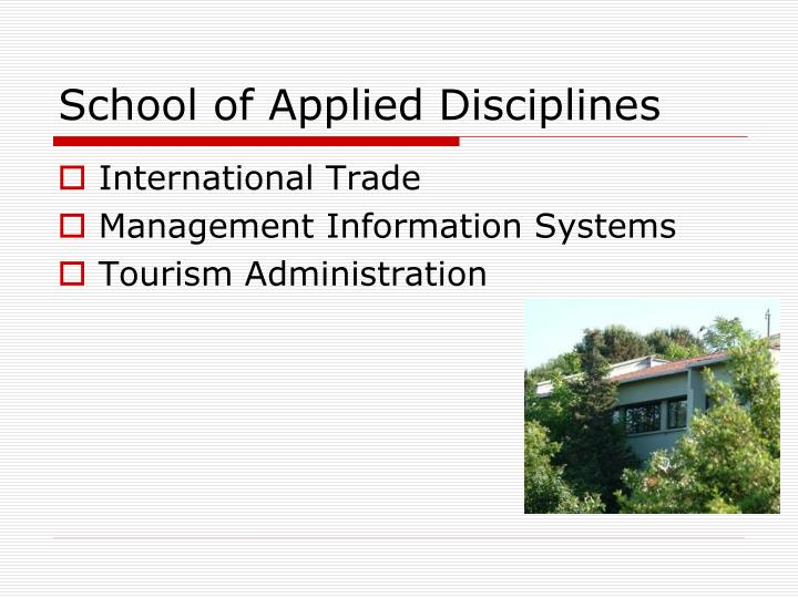 School of Applied Disciplines