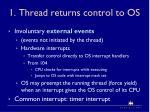 1 thread returns control to os1
