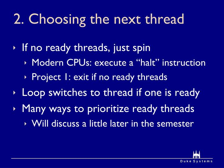 2. Choosing the next thread