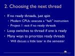 2 choosing the next thread