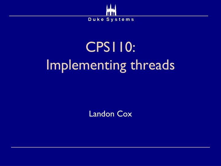 CPS110: