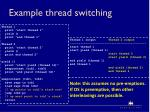 example thread switching
