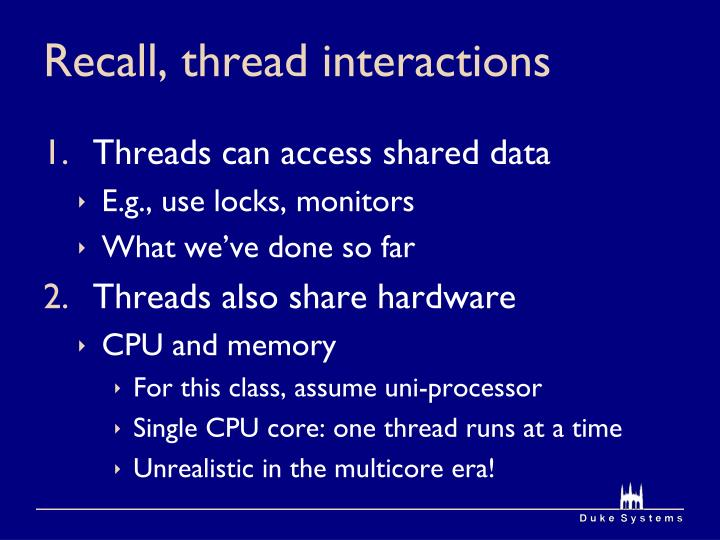 Recall, thread interactions