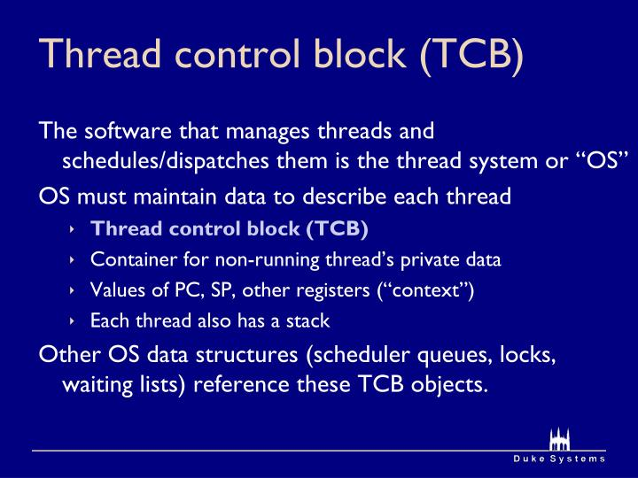 Thread control block (TCB)