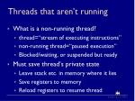 threads that aren t running