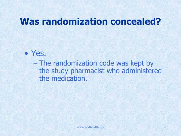 Was randomization concealed?