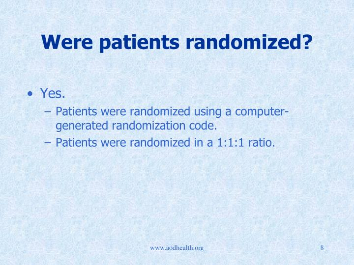 Were patients randomized?