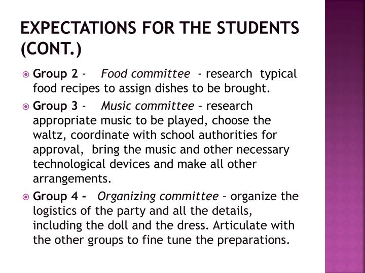 Expectations for the students (cont.)
