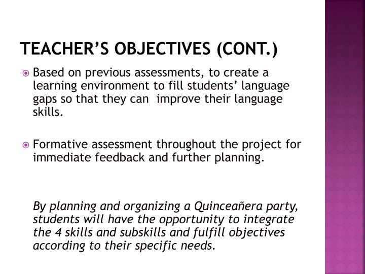 Teacher's Objectives (cont.)