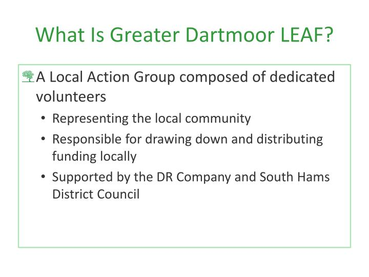 What Is Greater Dartmoor LEAF?