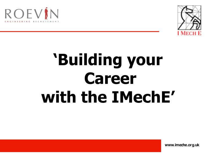 Building your career with the imeche