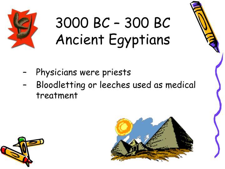 3000 BC – 300 BC