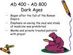 ad 400 ad 800 dark ages