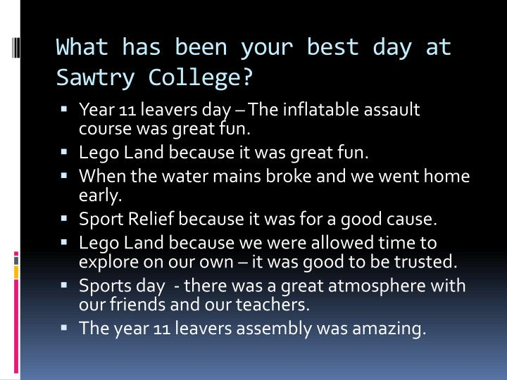 What has been your best day at sawtry college