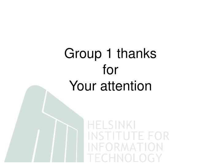 Group 1 thanks