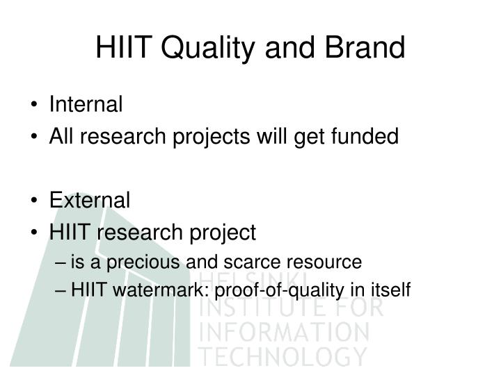 HIIT Quality and Brand