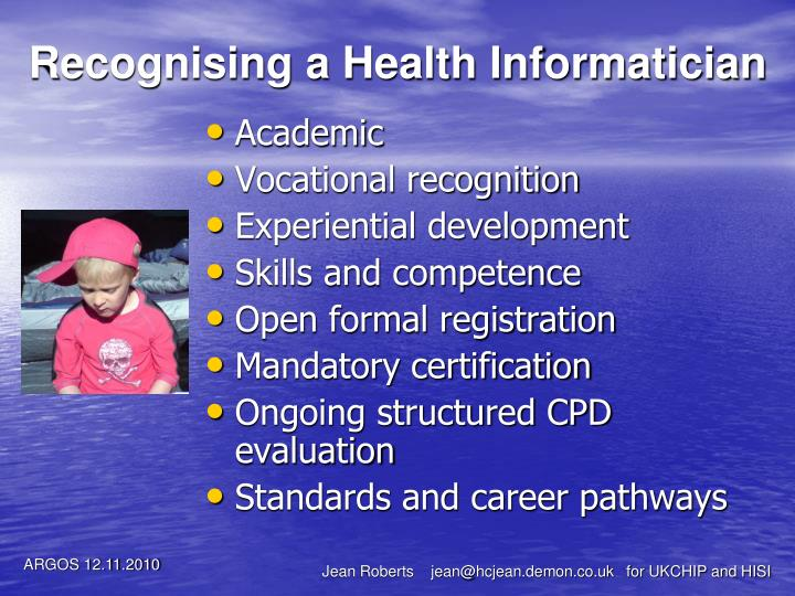 Recognising a Health Informatician
