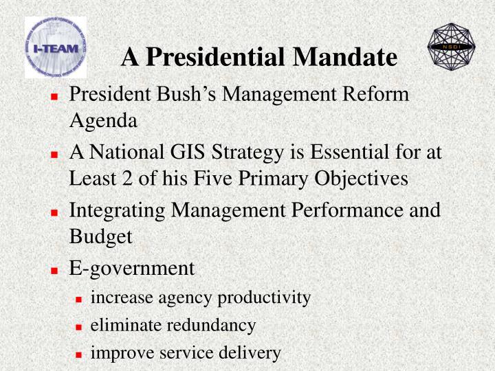A Presidential Mandate