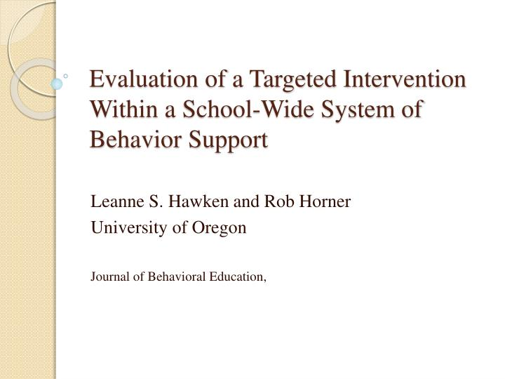Evaluation of a Targeted Intervention Within a