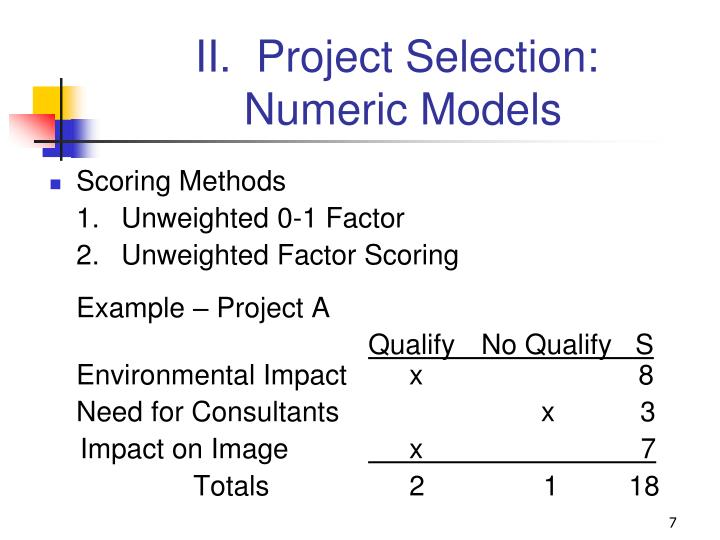 II.  Project Selection: