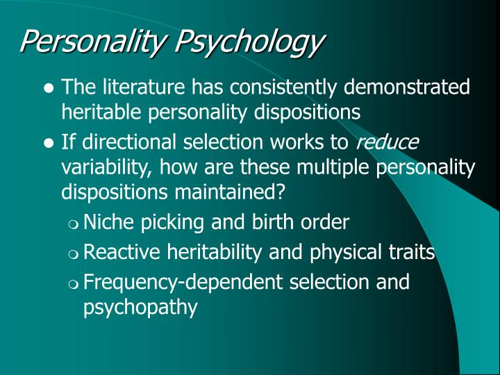 personality in psychology Personality assessment: personality assessment, the measurement of personal characteristics assessment is an end result of gathering information intended to advance psychological theory and research and to increase the probability that wise decisions will be made in applied settings (eg, in selecting the most promising.