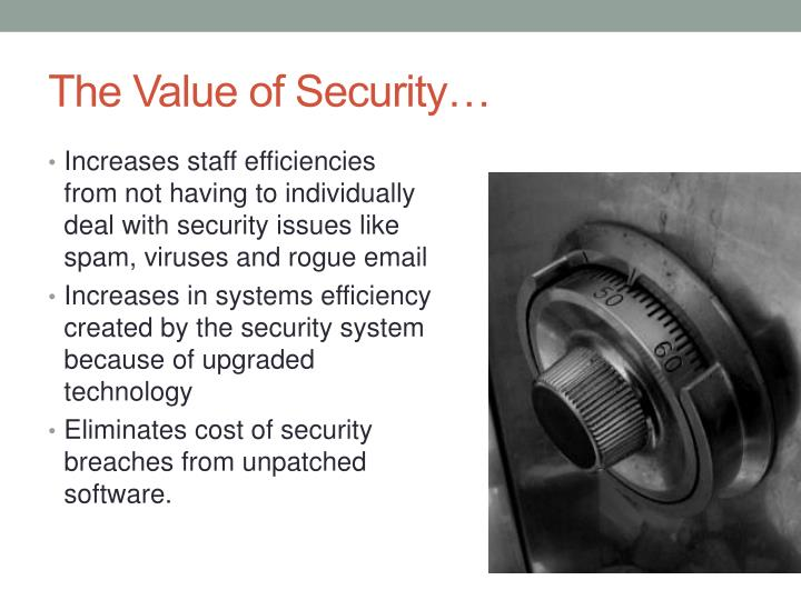 The Value of Security…