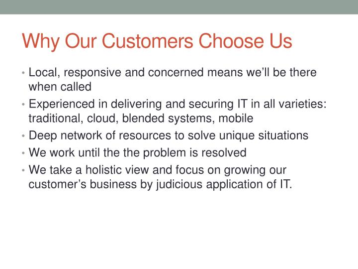 Why Our Customers Choose Us