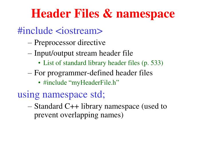 Header Files & namespace