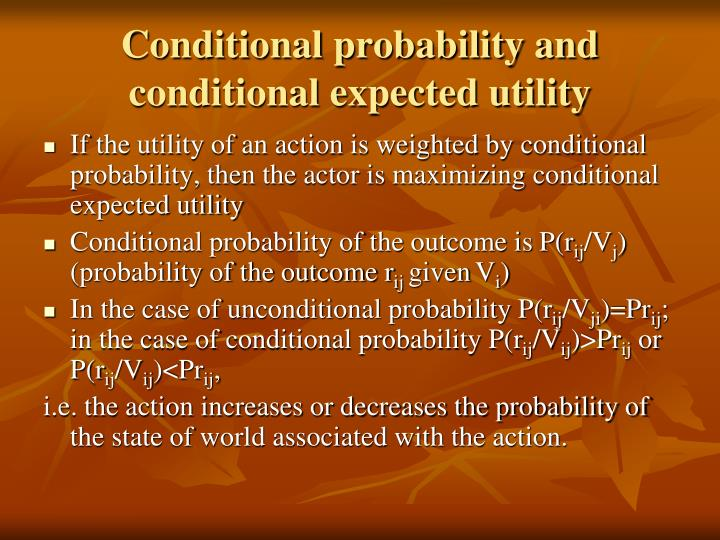 Conditional probability and conditional expected utility