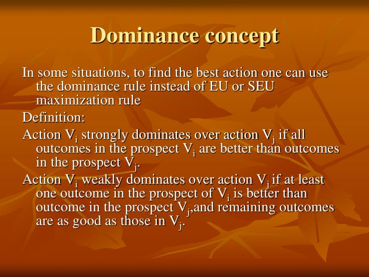 Dominance concept