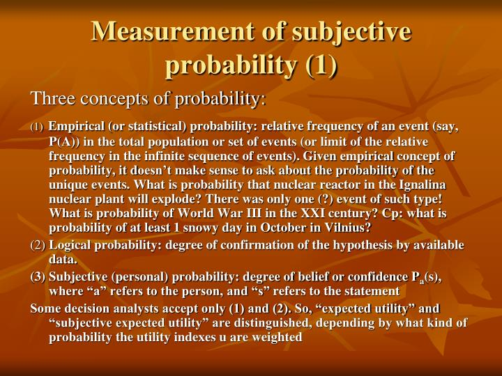 Measurement of subjective probability (1)