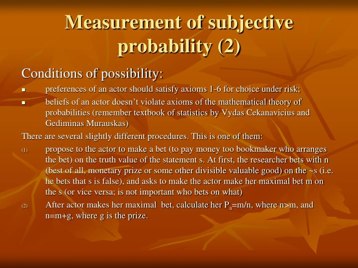 Measurement of subjective probability (2)