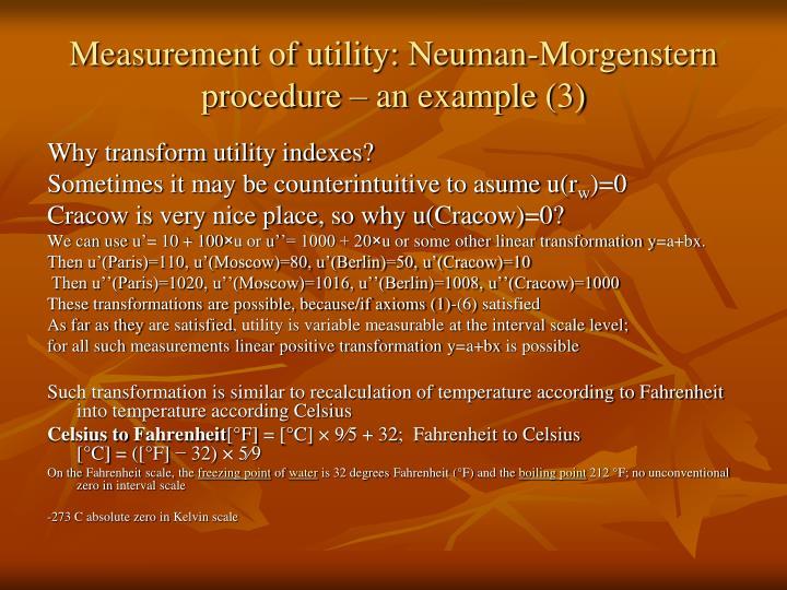 Measurement of utility: Neuman-Morgenstern procedure