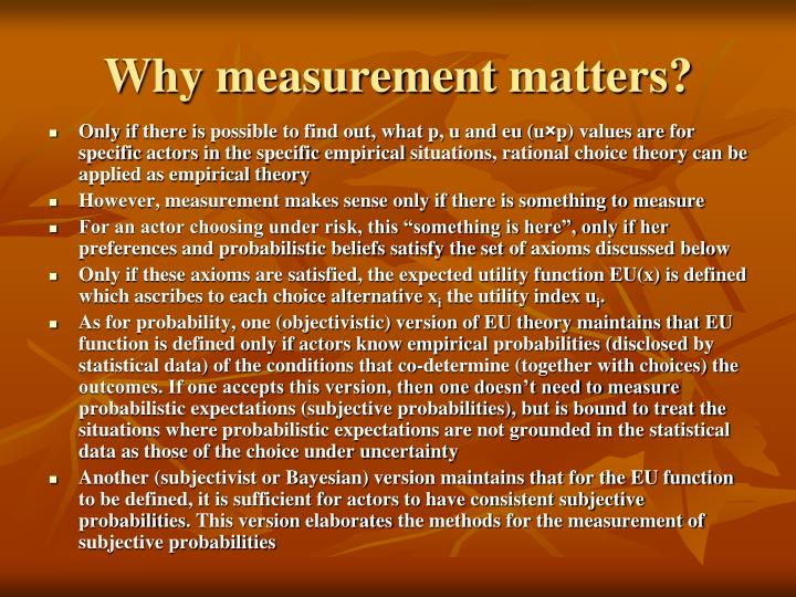 Why measurement matters