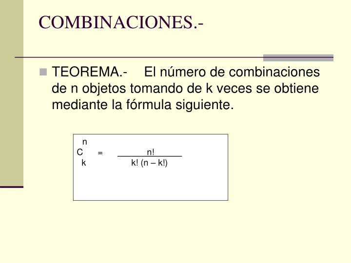 COMBINACIONES.-