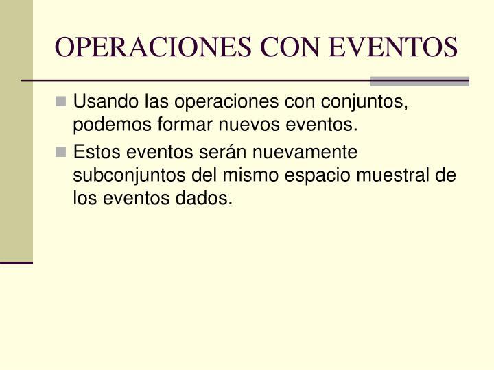 OPERACIONES CON EVENTOS