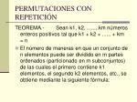 permutaciones con repetici n