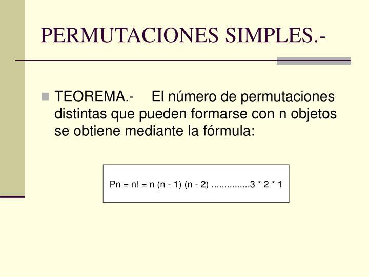 PERMUTACIONES SIMPLES.-