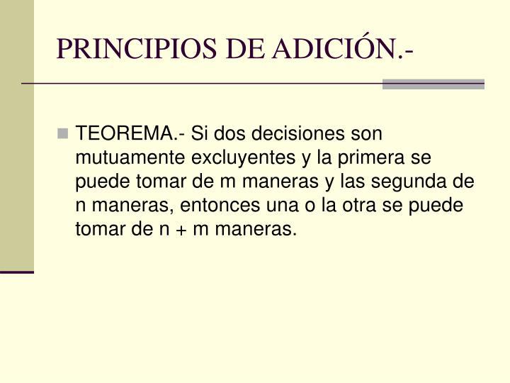 PRINCIPIOS DE ADICIÓN.-