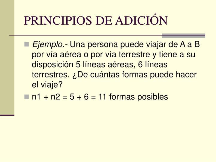 PRINCIPIOS DE ADICIÓN