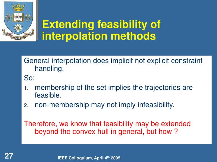 Extending feasibility of interpolation methods