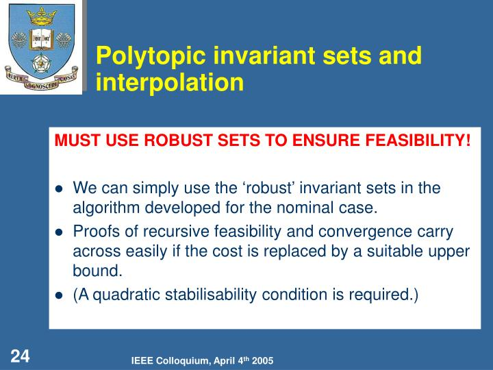 Polytopic invariant sets and interpolation