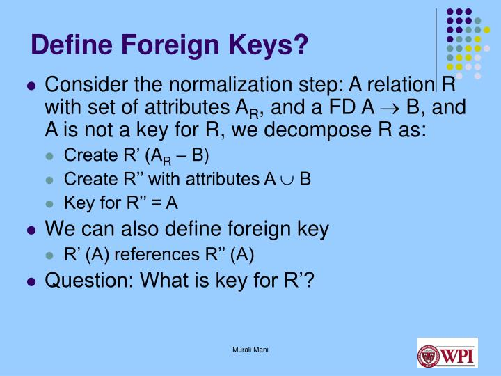 Define Foreign Keys?