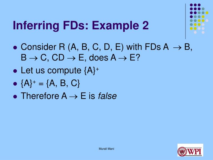 Inferring FDs: Example 2