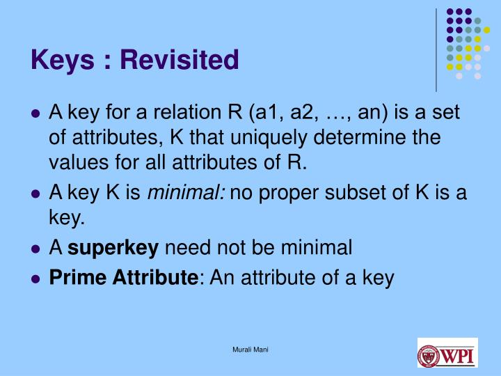 Keys : Revisited