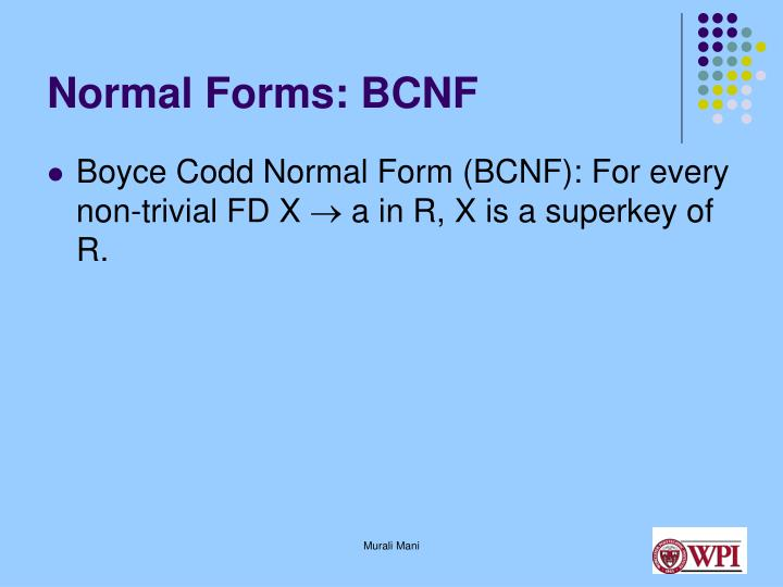 Normal Forms: BCNF