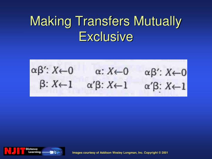 Making Transfers Mutually Exclusive
